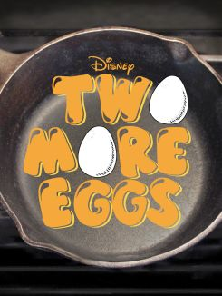 Two More Eggs