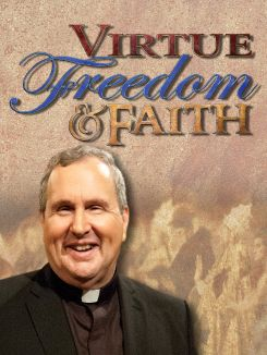 Virtue, Freedom and Faith