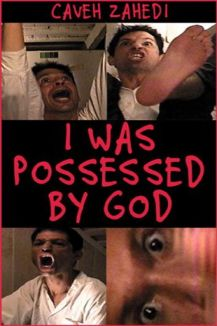 I Was Possessed By God