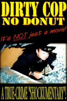 Dirty Cop No Donut
