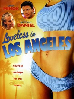 Loveless in Los Angeles