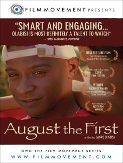August the First
