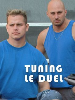 Tuning, le duel