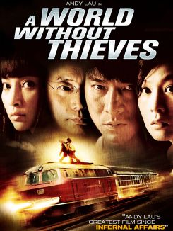 A World Without Thieves