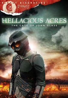 Hellacious Acres: The Case of John Glass