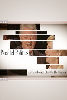 Clinton's Parallel Politics