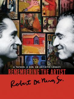 Remembering The Artist Robert De Niro, Sr.