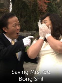 Saving Mrs. Go Bong Shil