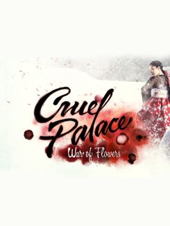 Cruel Palace: War of the Flowers