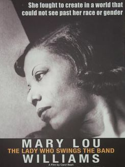 Mary Lou Williams: The Lady Who Swings the Band