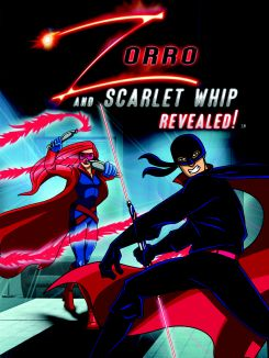 Zorro and the Scarlet Whip Revealed!