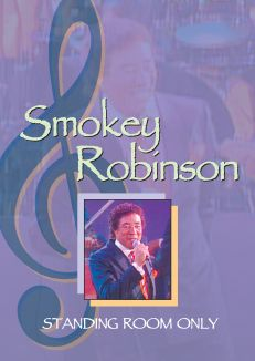 Smokey Robinson: Standing Room Only