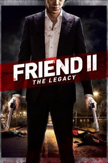 Friend 2: The Legacy