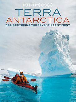 Terra Antarctica: Rediscovering the Seventh Continent