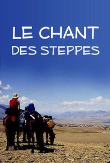 Le chant des steppes