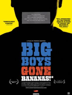 Big boys gone bananas