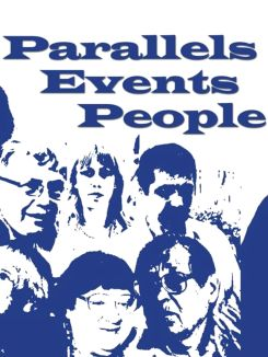 Parallels, Events, People