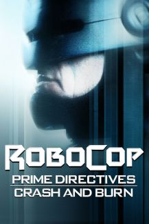 Robocop : Crash And Burn