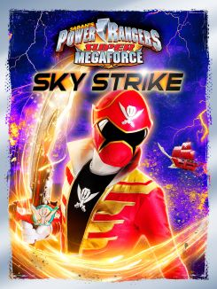 Power Rangers Super Megaforce: Sky Strike