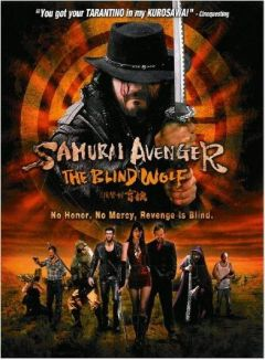 Samurai Avenger : The Blind Wolf