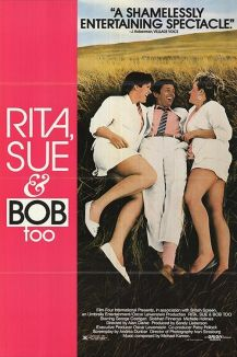 Rita, Sue and Bob Too !