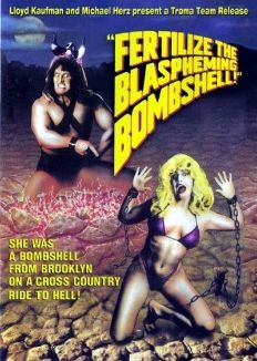 Fertilize the Blaspheming Bombshell