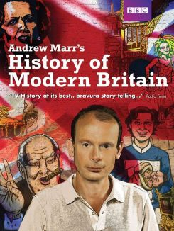 Andrew Marr's History of Modern Britain