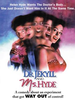 Dr Jekyll & Miss Hyde