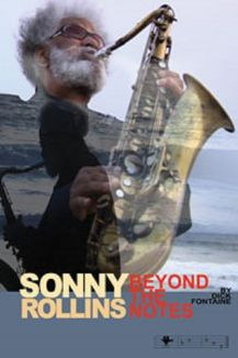 Sonny Rollins Beyond the Notes