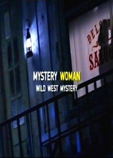 Mystery Woman: Wild West Murder