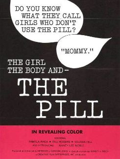 The Girl, the Body and the Pill