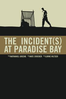 The Incident(s) at Paradise Bay