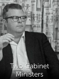 Two Cabinet Ministers