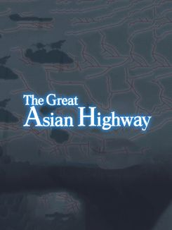 The Great Asian Highway: Malaysia
