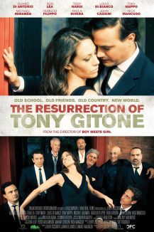 The Resurrection of Tony Gitone