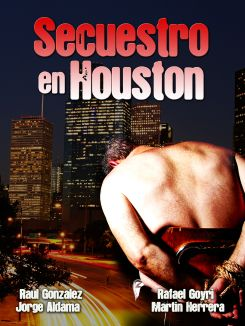 Secuestro en Houston