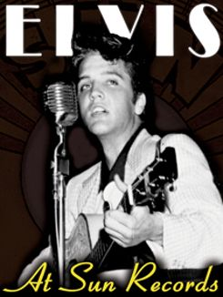 Elvis at Sun Records