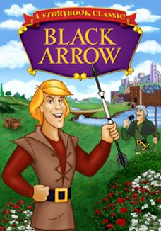 Storybook Classics: Black Arrow