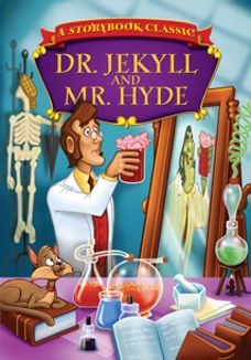 Storybook Classics - Dr. Jekyll and Mr. Hyde