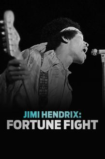 Jimi Hendrix: Fortune Fight
