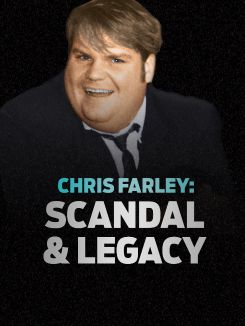 Chris Farley: Scandal and Legacy