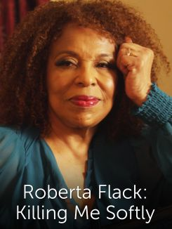 Roberta Flack: Killing Me Softly
