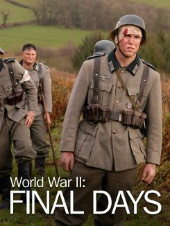 World War II: Final Days