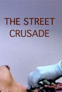 The Street Crusade