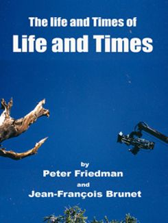 The Life and Times of Life and Times