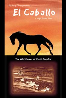 Caballo: Wild Horses of North America
