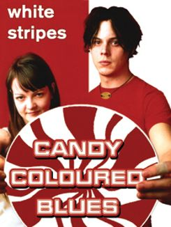 The White Stripes: Candy Coloured Blues - Unauthorized