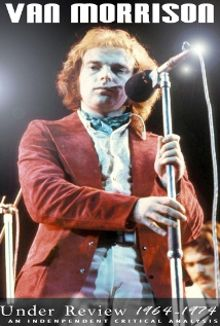 Van Morrison: Under Review 1964-1974