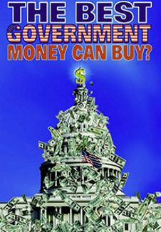 The Best Government That Money Can Buy?