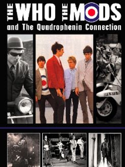 The Who, The Mods And The Quadrophenia